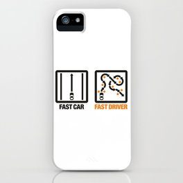 Fast Car - Fast Driver v1 HQvector iPhone Case