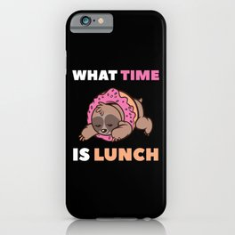 When Is There Food Eaten Sloth iPhone Case