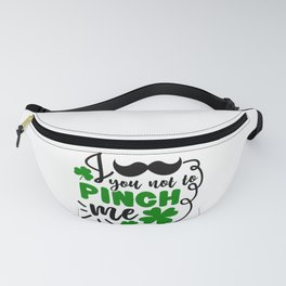 I mustache you not to pinch me Fanny Pack
