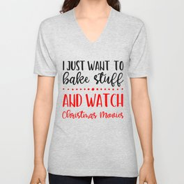 Bake Watch Christmas Movies Holiday Season Love Celebrate Unisex V-Neck