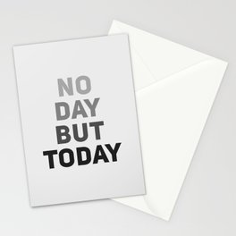 No Day But Today Stationery Cards