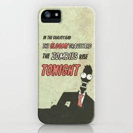 The zombies rise tonight iPhone Case