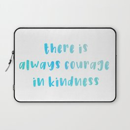 Courage in Kindness - Blue Typography Laptop Sleeve