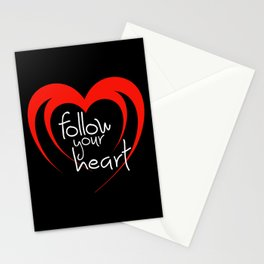 Heart follow your heart black Stationery Cards