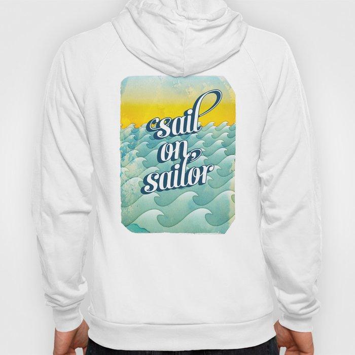 Sail on sailor, Hoody