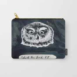Shut the Fuck Up. Carry-All Pouch