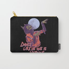 Dance Like No One Is Watching Carry-All Pouch