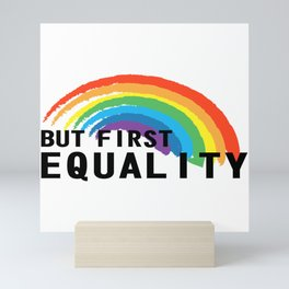 Equality Gay Lesbian Homo Gift Mini Art Print