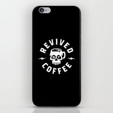 Revived By Coffee iPhone & iPod Skin