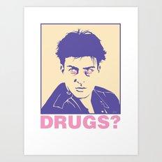 DRUGS? Art Print
