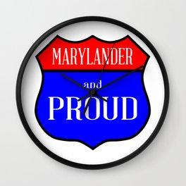 Marylander And Proud Wall Clock