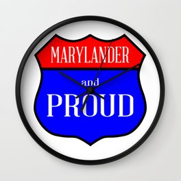 Marylander And Proud Wall Clock