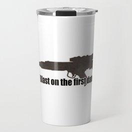 I blast on the first date Travel Mug