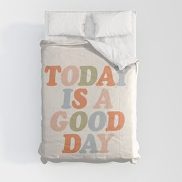 TODAY IS A GOOD DAY peach pink green blue yellow motivational typography inspirational quote decor Comforters