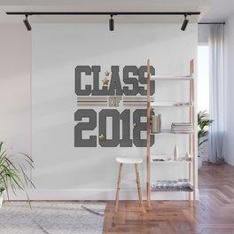 class of 2018 graduation grade senior 2018 new student love art gold hot Wall Mural