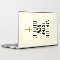 bible Laptop & iPad Skins featuring VOGUE IS THE NEW BIBLE by Beauty Killer Art