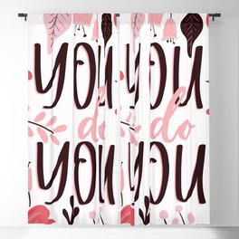 You do You - Floral Phrases Blackout Curtain