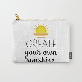 Create your own sunshine Carry-All Pouch