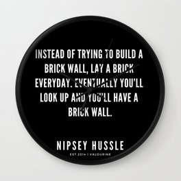 22| Nipsey Hussle Quotes Wall Clock