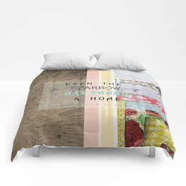 """ Even the sparrow has found a home"" Comforters"