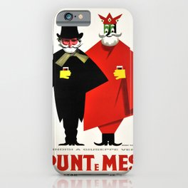 Advertisement punt e mes brindisi a giuseppe iPhone Case