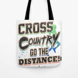 Runner Cross Country Go the Distance Running Addict Tote Bag