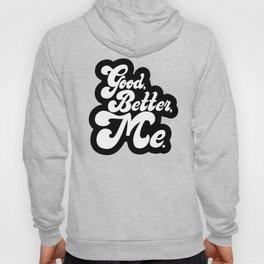 Good Better Mee lettering Hoody