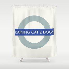 Raining Cats & Dogs   TFL Shower Curtain