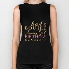 bad boujee january girl birthday behavior birthday Biker Tank