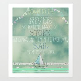"""Down to the river..."" Art Print"