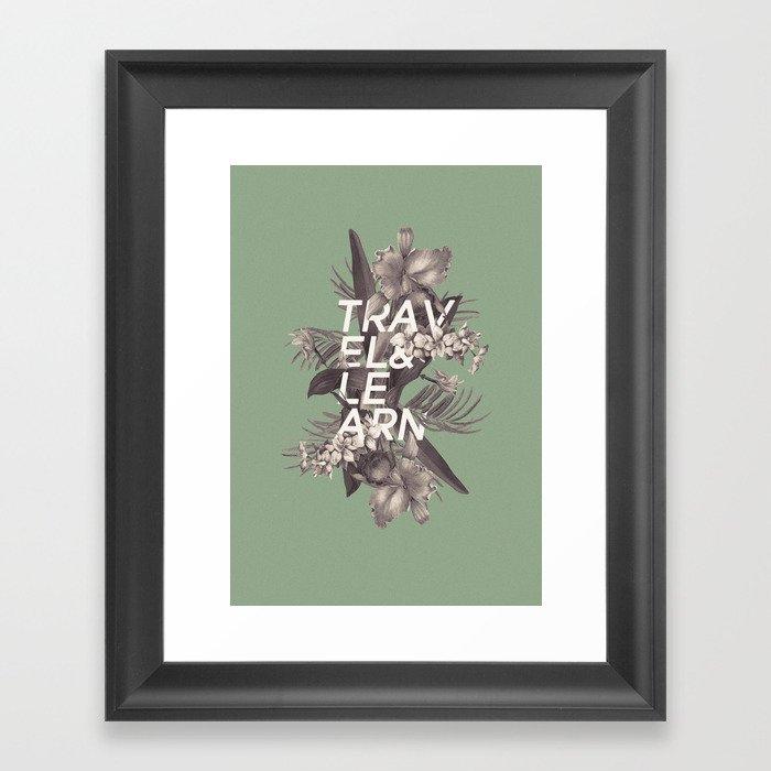 Affirmation: Travel & Learn Framed Art Print
