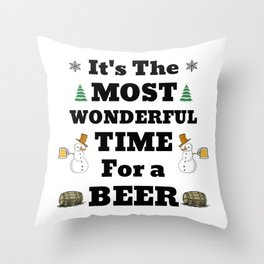 Most Wonderful Time for a Beer - Christmas Cheer Fun Throw Pillow