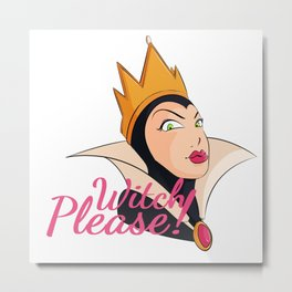 Witch Please! Halloween Queen Metal Print