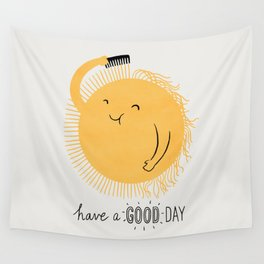 Have a good day Wall Tapestry