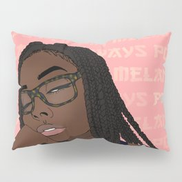 ~Melanin Always Poppin~ Pillow Sham