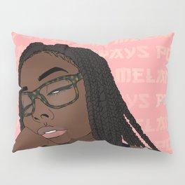~Melanin Always Poppin~ Pillow Sham