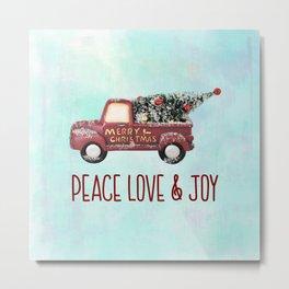 Vintage Toy Truck Peace Love & Joy Metal Print