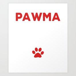 Womens PawMa defintion Dog Grandma dog mom gift Art Print