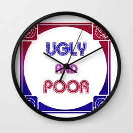 Ugly and Poor Wall Clock