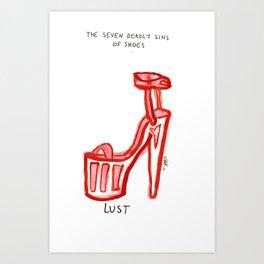 Sins of shoes - lust Art Print