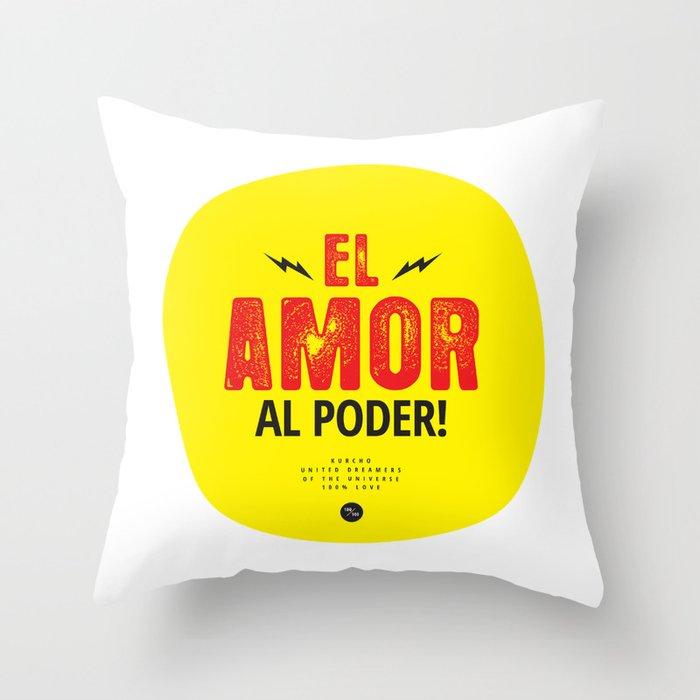 Kurcho - El Amor al Poder! Throw Pillow