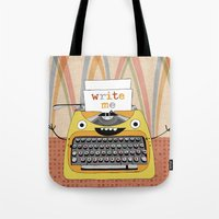 write Tote Bags featuring write me by Asja Boros