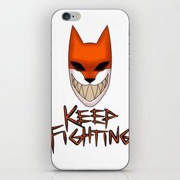 Keep Fighting iPhone Skin