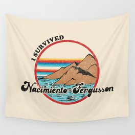 I Survived Nacimiento-Fergusson Wall Tapestry