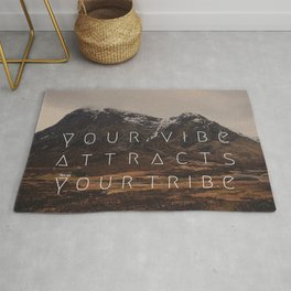 YOUR VIBE ATTRACTS YOUR TRIBE Rug