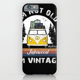 I'm Not Old I'm Vintage funny Washington Lakewood iPhone Case