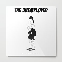 The Unemployed - Sam Metal Print