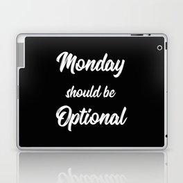 The Monday Quote II Laptop & iPad Skin