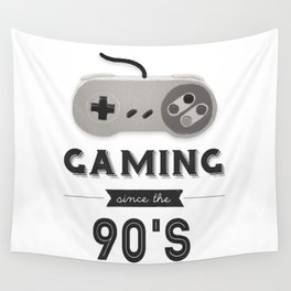 Gaming Since the 90's (Version 1) Wall Tapestry
