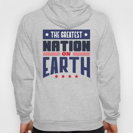 4th Of July Independence Day Greatest Nation On Earth Hoody